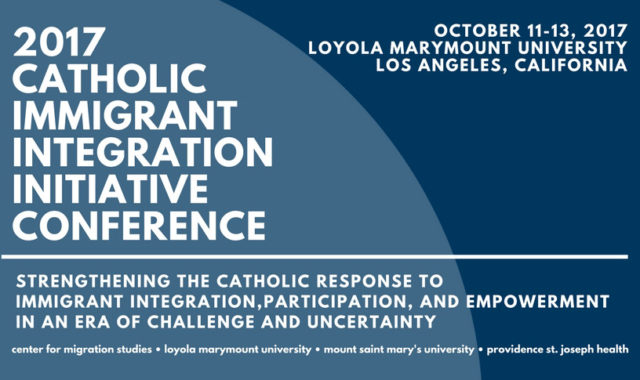 2017 Catholic Immigrant Integration Initiative Conference