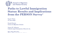 Paths to Lawful Immigration Status: Results and Implications from the PERSON Survey Tom Wong University of California, San Diego Donald Kerwin Center for Migration Studies Jeanne Atkinson Catholic Legal Immigration […]