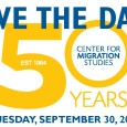CENTER FOR MIGRATION STUDIES GOLDEN ANNIVERSARY GALA Battery Gardens Restaurant 1 Battery Place New York, NY 10004 Inside Battery Park, Opposite 17 State Street, On the Water September 30, […]