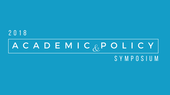 2018 Annual Academic & Policy Symposium