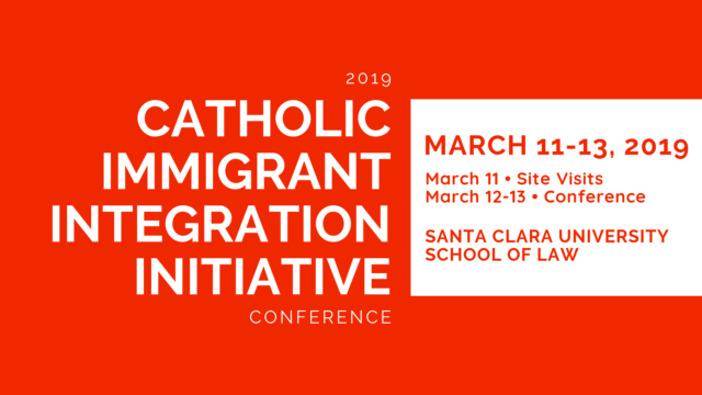 2019 Catholic Immigrant Integration Initiative Conference