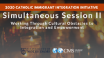 Simultaneous Session II: Working Through Cultural Obstacles to Integration and Empowerment