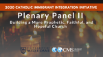 Plenary Panel II: Building a More Prophetic, Faithful, and Hopeful Church