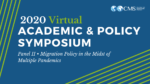 Panel II • Migration Policy in the Midst of Multiple Pandemics