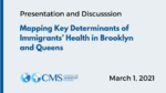 Presentation and Discussion: Mapping Key Determinants of Immigrants' Health in Brooklyn and Queens